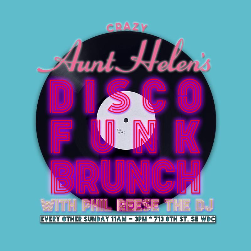 Crazy Aunt Helen's Disco Funk Brunch
